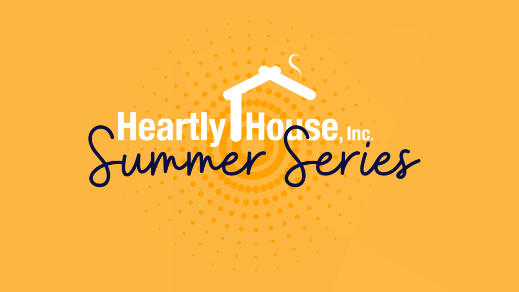 Heartly House Summer Series